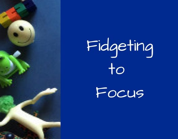 fidgeting helps focus