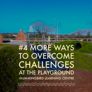4 MORE ways to help your child with social or sensory issues at the playground